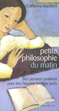 Téléchargez le livre :  Petite philosophie du matin