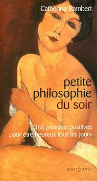 Téléchargez le livre :  Petite philosophie du soir