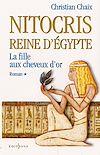 Télécharger le livre :  Nitocris, Reine d'Egypte, t.I : La Fille aux Cheveux d'Or