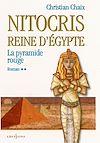 Télécharger le livre :  Nitocris, Reine d'Egypte, t.II : La Pyramide Rouge