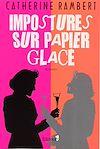 Télécharger le livre :  Impostures sur papier glacé