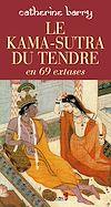Télécharger le livre :  Le Kama-Sutra du tendre en 69 extases