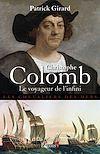 Télécharger le livre :  Christophe Colomb Le Voyageur de l'infini