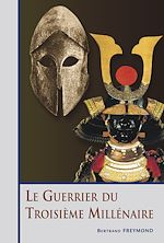 Download this eBook Le Guerrier du Troisième Millénaire