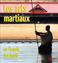 Téléchargez le livre :  Les Arts Martiaux ou l'Esprit des Budo
