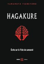 Download this eBook Hagakure - Écrits sur la Voie du samouraï