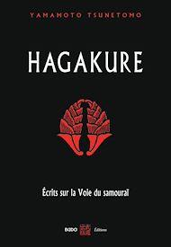 Téléchargez le livre :  Hagakure - Écrits sur la Voie du samouraï