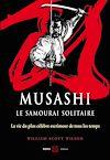 Télécharger le livre : Musashi, le samourai solitaire : La vie et l'oeuvre de Miyamoto Musashi