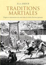 Téléchargez le livre :  Traditions Martiales