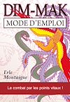 Télécharger le livre :  DIM-MAK : Mode d'emploi - Le combat par les points vitaux