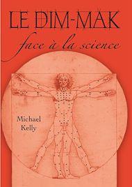 Téléchargez le livre :  Le Dim-Mak face à la science