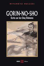 Download this eBook Gorin-No-Sho : Ecrits sur les cinq élément