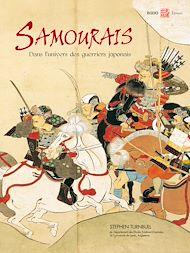 Téléchargez le livre :  Samouraïs, dans l'univers des guerriers japonais