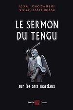 Download this eBook Le Sermon du Tengu sur les arts martiaux