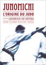 Download this eBook Junomichi - L'origine du judo