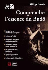 Téléchargez le livre :  Comprendre l'essence du Budo