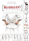 Télécharger le livre :  Karaté initiation - Tout pour bien commencer sa pratique
