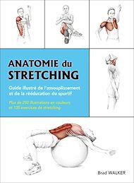 Téléchargez le livre :  Anatomie du Stretching