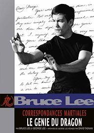 Téléchargez le livre :  Correspondances Martiales - Le Génie du Dragon