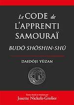Téléchargez le livre :  Le Code de l'apprenti samouraï