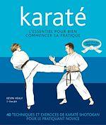 Download this eBook Karaté - L'essentiel pour bien commencer sa pratique