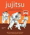 Télécharger le livre :  Jujitsu - L'essentiel pour bien commencer sa pratique
