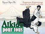 Download this eBook Aïkido pour tous - Volume 2