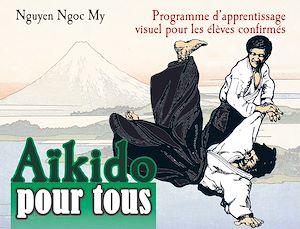 Téléchargez le livre :  Aïkido pour tous - Volume 2