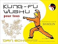 Téléchargez le livre :  Kung-fu Wushu pour tous - Volume 1
