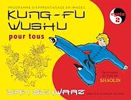 Téléchargez le livre :  Kung-fu Wushu pour tous - Volume 2
