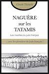 Télécharger le livre :  Naguère sur les tatamis