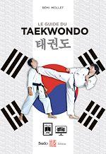 Download this eBook Le guide du taekwondo