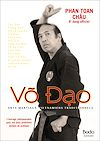 Download this eBook VO DAO, Arts martiaux vietnamiens traditionnels