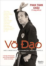 Download this eBook VO DAO, Arts martiaux vietnamiens traditionnels