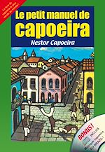 Download this eBook Le petit manuel de capoeira