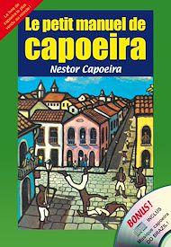 Téléchargez le livre :  Le petit manuel de capoeira