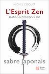 Télécharger le livre : L'Esprit Zen dans la pratique du sabre japonais