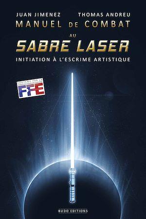 Téléchargez le livre :  Manuel de combat au sabre laser
