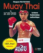 Download this eBook Muay Thai - La boxe thaïlandaise authentique