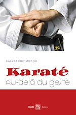 Download this eBook Karaté : au-delà du geste