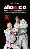 Télécharger le livre :  Aïkibudo : La voie de l'harmonie par la pratique martiale