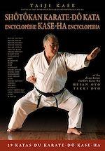 Téléchargez le livre :  Shotokan Karate-do Kata : Encyclopédie Kase-Ha
