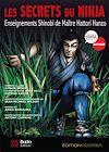 Les secrets du ninja : Enseignements Shinobi de maître Hattori Hanzo