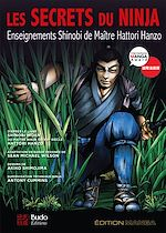 Download this eBook Les secrets du ninja : Enseignements Shinobi de maître Hattori Hanzo