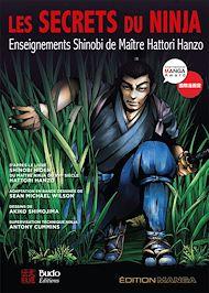 Téléchargez le livre :  Les secrets du ninja : Enseignements Shinobi de maître Hattori Hanzo