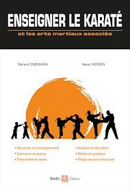 Téléchargez le livre :  Enseigner le karaté et les arts martiaux associés