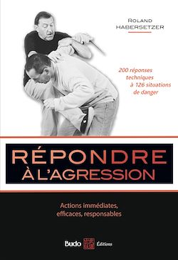Download the eBook: Répondre à l'agression