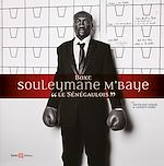 "Download this eBook Souleymane M'Baye ""Le sénégaulois"""