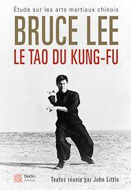 Téléchargez le livre :  Le Tao du Kung-fu - Étude sur les arts martiaux chinois