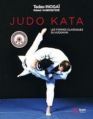 Téléchargez le livre :  Judo Kata : Les formes classiques du Kodokan